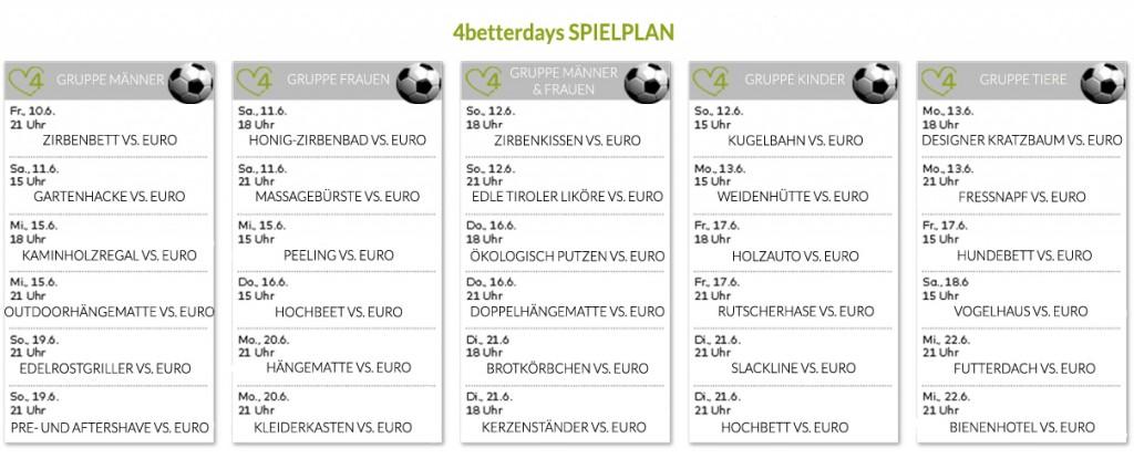 Der 4betterdays Spielplan für die EM-Zeit: Klick um das Bild zu vergrößern